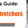 Calf Stretcher Guide
